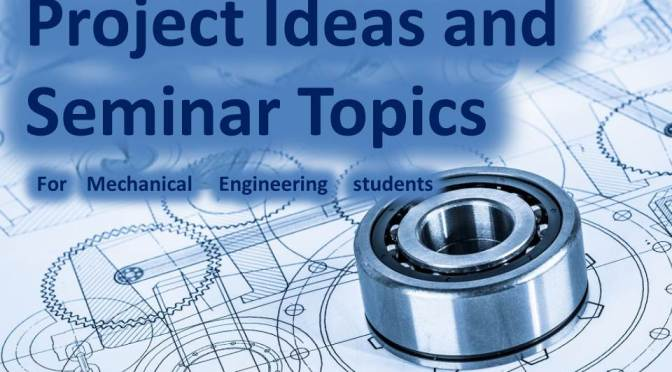 Innovative mechanical engineering project topics youtube.